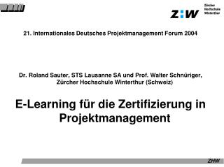 21. Internationales Deutsches Projektmanagement Forum 2004
