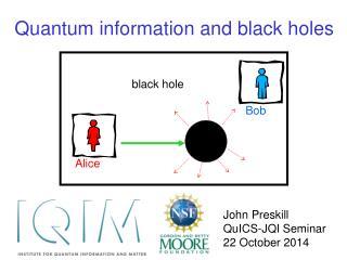 Quantum information and black holes