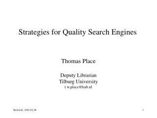 Strategies for Quality Search Engines