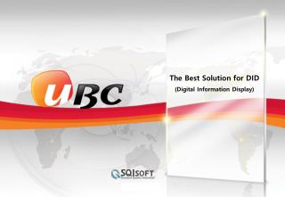 The Best Solution for DID (Digital Information Display)