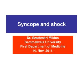 Syncope and shock