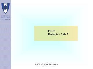 PROE                      Radiação – Aula 3