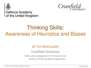 Thinking Skills: Awareness of Heuristics and Biases