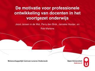 De motivatie voor professionele ontwikkeling van docenten in het voortgezet onderwijs