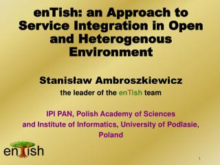 enTish: an Approach to Service Integration in Open and Heterogenous Environment