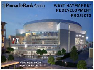 West Haymarket redevelopment projects