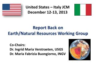 Report Back on  Earth/Natural Resources Working Group