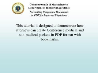 This tutorial is designed to demonstrate how attorneys can create Conference medical and non-medical packets in PDF form