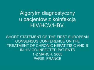 Algorytm diagnostyczny  u pacjentów z koinfekcją  HIV/HCV/HBV.