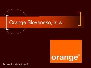 Orange Slovensko, a. s.