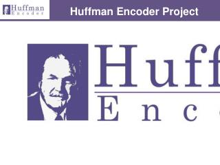 Huffman Encoder Project