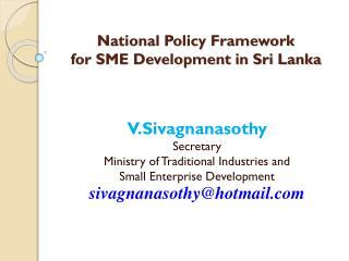 National Policy Framework  for SME Development in Sri Lanka