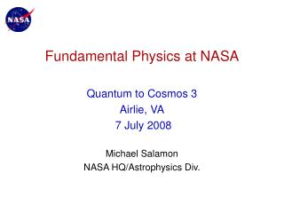 Fundamental Physics at NASA