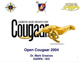 Open Cougaar 2004 Dr. Mark Greaves DARPA / IXO