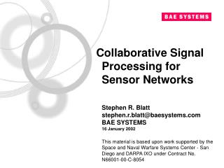 Collaborative Signal Processing for Sensor Networks