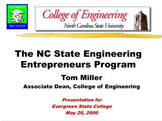 The NC State Engineering Entrepreneurs Program