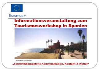 Informationsveranstaltung zum Tourismusworkshop in Spanien