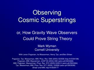 Observing  Cosmic Superstrings