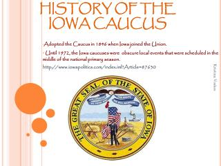 HISTORY OF THE IOWA CAUCUS