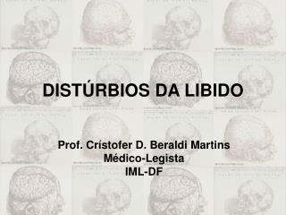 DISTÚRBIOS DA LIBIDO