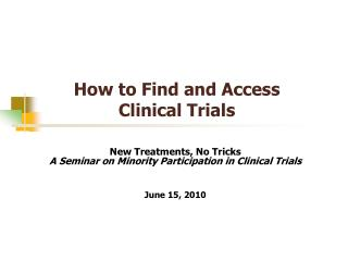 How to Find and Access Clinical Trials