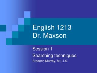 English 1213 Dr. Maxson