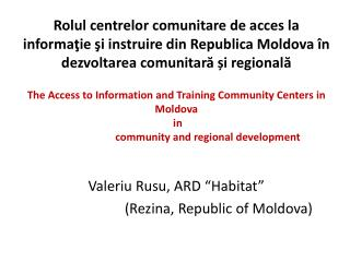Valeriu Rusu,  AR D �Habitat� ��(Rezina, Republic of Moldova)
