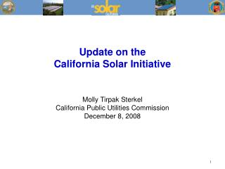 Update on the  California Solar Initiative