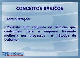 CONCEITOS BÁSICOS