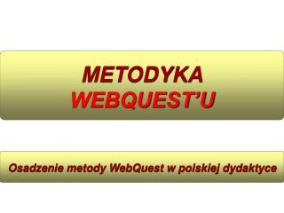 METODYKA WEBQUEST'U
