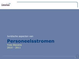 Personeelsstromen Yves Stevens 2010 - 2011