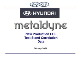New Production EOL Test Stand Correlation Data