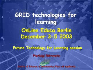 GRID technologies for learning