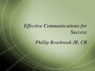 Effective Communications for Success