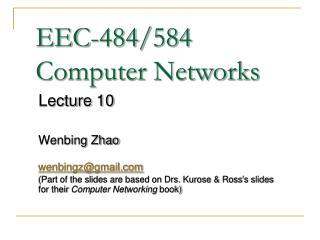 EEC-484/584 Computer Networks
