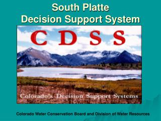 South Platte  Decision Support System