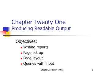 Chapter Twenty One  Producing Readable Output