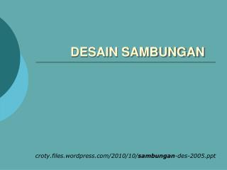 DESAIN SAMBUNGAN