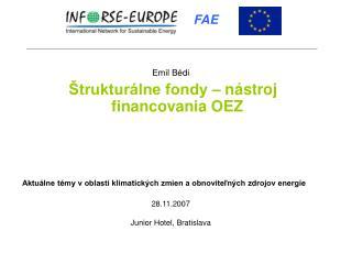 Emil Bédi Štrukturálne fondy – nástroj financovania OEZ