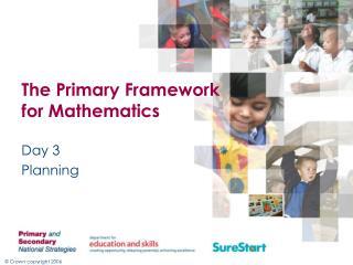 The Primary Framework for Mathematics