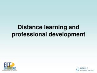 Distance learning and professional development