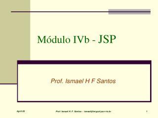 Módulo IVb -  JSP