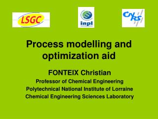 Process modelling and optimization aid