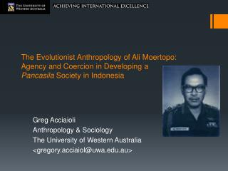Greg Acciaioli Anthropology & Sociology The University of Western Australia