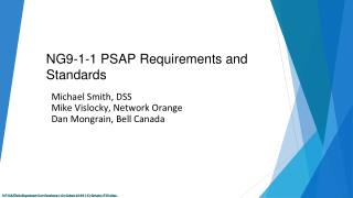 NG9-1-1 PSAP Requirements and Standards