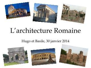 L�architecture Romaine