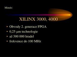 XILINX 3000, 4000