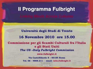 Università degli Studi di Trento 16 Novembre 2010  ore 15.00