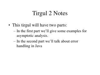 Tirgul 2 Notes