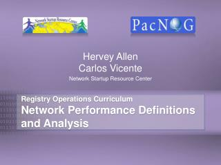 Registry Operations Curriculum Network Performance Definitions and Analysis